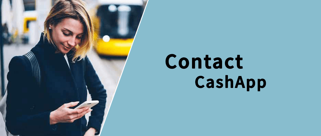 How to Contact Cash App, talk to a live person at Cash App,